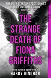 Harry Bingham The Strange Death of Fiona Griffiths (Fiona Griffiths 3)