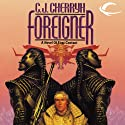 Foreigner: Foreigner Sequence 1, Book 1 (       UNABRIDGED) by C. J. Cherryh Narrated by Daniel Thomas May