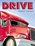 img - for Drive by Clement, Nathan (2008) Hardcover book / textbook / text book