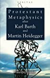Image of Protestant Metaphysics after Karl Barth and Martin Heidegger (Veritas)
