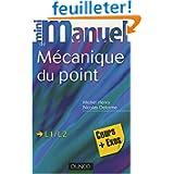 Mini Manuel de Mécanique du point : Cours et exercices corrigés