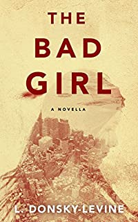 The Bad Girl by L. Donsky-Levine ebook deal