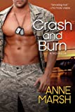 Crash and Burn: A Men of Crash, Fire and Rescue Short Story