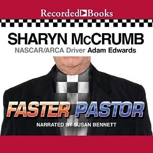 Faster Pastor | [Sharyn McCrumb, Adam Edwards]
