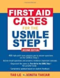 img - for By Tao Le: First AidTM Cases for the USMLE Step 1: Second Edition (First Aid USMLE) Second (2nd) Edition book / textbook / text book