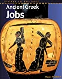 img - for Ancient Greek Jobs (People in the Past: Greece) book / textbook / text book
