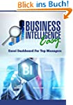 Business Intelligence Easy: Excel Das...