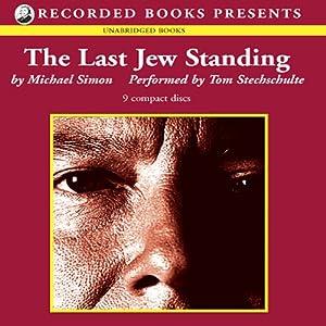 The Last Jew Standing | [Michael Simon]