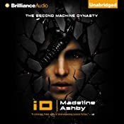 iD: Machine Dynasty, Book 2 | [Madeline Ashby]