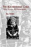 The Buchenwald Child (Studies in German Literature Linguistics and Culture)