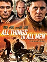 All Things to All Men [HD]