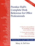 img - for Prentice Hall's Complete Desk Reference for Office Professionals book / textbook / text book