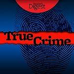 True Crime: 8 Tales of Murder & Mayhem | Barbara O'Dair