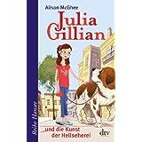 """Julia Gillian und die Kunst der Hellsehereivon """"Alison McGhee"""""""