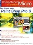 Bien d�buter avec Paint Shop Pro 8