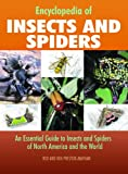 Encyclopedia of Insects And Spiders: An Essential Guide to Insects and Spiders of North America and the World (1592234283) by Preston-Mafham, Rod