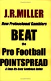 How Professional Gamblers Beat the Pro Football Pointspread