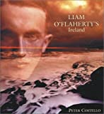 Liam O'Flaherty's Ireland (0863275508) by Peter Costello
