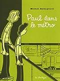 Paul dans le métro : Et autres histoires courtes