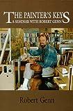 The Painter's Keys A Seminar With Robert Genn
