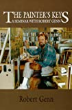 img - for The Painter's Keys A Seminar With Robert Genn book / textbook / text book