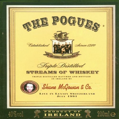Streams Of Whiskey: Live In Leysin, Switzerland 1991 by The Pogues (2002-02-05)