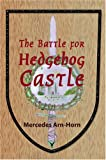 The Battle for Hedgehog Castle