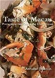 Taste of Macau: Portuguese Cuisine on the China Coast