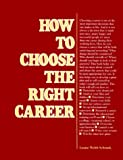How to Choose the Right Career (Vgm How to Series)