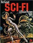 60 Great Sci-Fi Movie Posters: Illust...