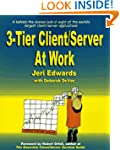 Three-tier Client/Server at Work: Ten...