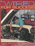 Wired for Success: Auto Electrical Made Easy