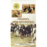 Colonel Wolodyjowski (Pan Wolodyjowski) [VHS]