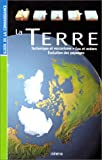 La Terre : Tectonique et volcanisme, eau et ocans, volution des paysages