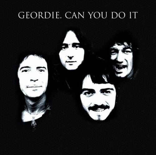 Geordie - Can You Do It - Zortam Music