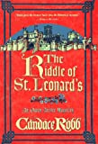 The Riddle of St. Leonard's Candace Robb