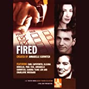 Fired: Tales of Jobs Gone Bad - Free Excerpt | [Annabelle Gurwitch, Susan Loewenberg, Dana Gould]