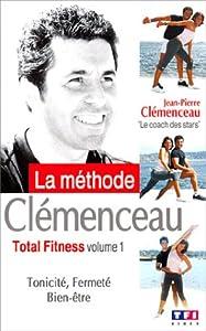 La Méthode Clémenceau : Total Fitness - Vol.1 : Tonicité, Fermeté, Bien-être [VHS]
