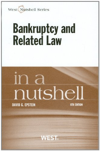 Bankruptcy and Related Law in a Nutshell, 8th