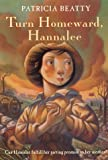 Turn Homeward, Hannalee (0688166768) by Beatty, Patricia