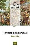 echange, troc Pierre Vilar - Histoire de l'Espagne