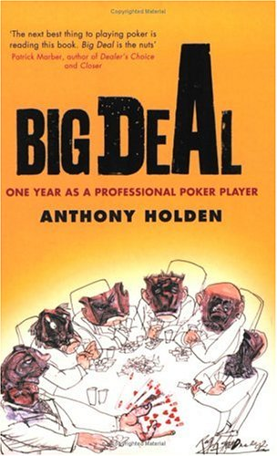 Big Deal, Anthony Holden