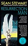Resurrection Man (0441003397) by Sean Stewart