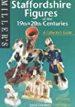 Miller's Staffordshire Figures of the...
