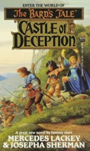 Castle of Deception (The Bard's Tale, Book 1) by Larry Elmore, Mercedes Lackey and Josepha Sherman
