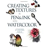 Creating Textures in Pen & Ink with Watercolor ~ Claudia Nice