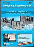 Workshop Moderne Röhrenelektronik, DVD-ROM 160 Min.
