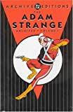 Adam Strange, The - Archives, Volume 1 (DC Archive Editions) (1401201482) by Fox, Gardner