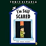 I'm Still Scared: The War Years | Tomie dePaola