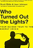 Who Turned Out the Lights? (Guided Tour of the Economy)